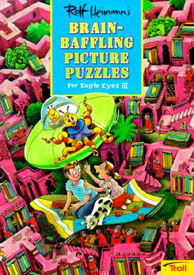 Image for Rolf Heimanns Brain-Baffling Picture Puzzles : For Eagle Eyes III