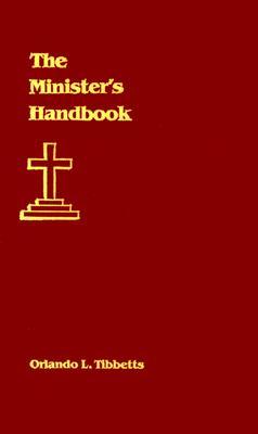 The Minister's Handbook, Orlando L. Tibbetts