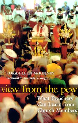 Image for View from the Pew: What Preachers Can Learn from Church Members