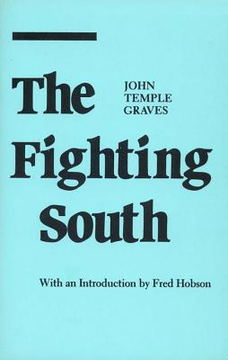 The Fighting South, Graves, John Temple