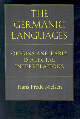 Image for The Germanic Languages: Origins and Early Dialectal Interrelations