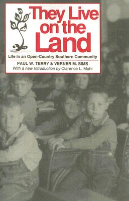 Image for They Live on The Land: Life in an Open Country Southern Community (Library Alabama Classics)