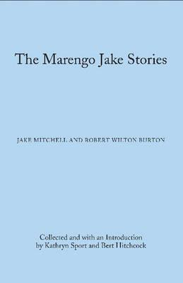 Image for The Marengo Jake Stories: The Tales of Jake Mitchell and Robert Wilton Burton (Library of Alabama Classics)