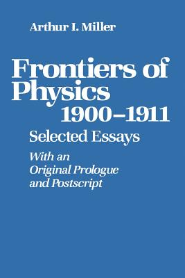 Image for Frontiers of Physics: 19001911: Selected Essays (Studies; 15)