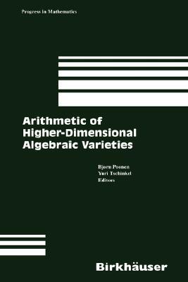 Image for Arithmetic of Higher Dimensional Algebraic Varieties