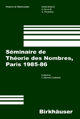 Image for S�minaire de Th�orie des Nombres, Paris 1985�86 (Progress in Mathematics) (French Edition)