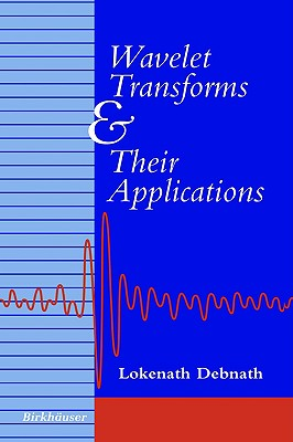 Image for Wavelet Transforms and Their Applications