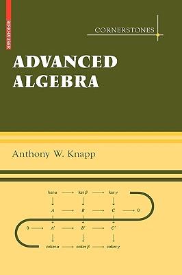 Advanced Algebra, Knapp, Anthony W.