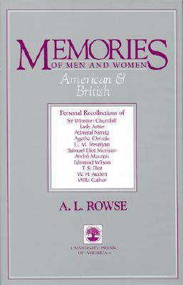 Memories of Men and Women, American and British, Rowse, A. L.