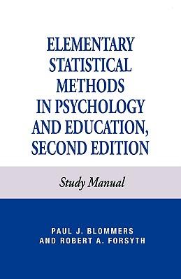 Elementary Statistical Methods in Psychology, Blommers, Paul J.; Forsyth, Robert A.