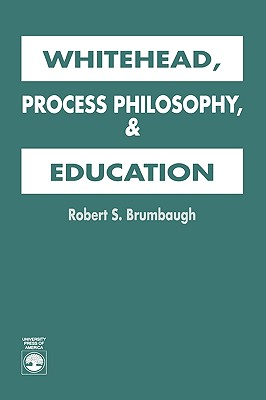 Image for Whitehead, Process Philosophy, and Education
