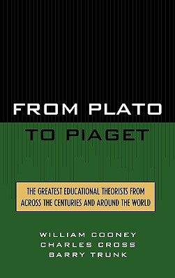 From Plato To Piaget, Cooney, William; Cross, Charles; Trunk, Barry