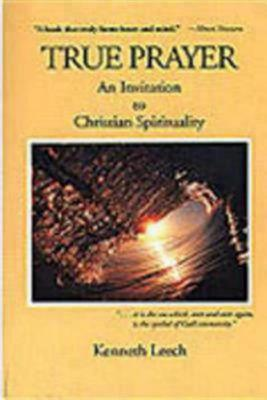 Image for True Prayer: An Invitation to Christian Spirituality