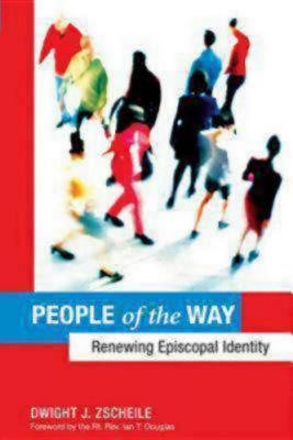 People of the Way: Renewing Episcopal Identity, Dwight J. Zscheile