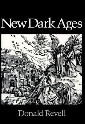 New Dark Ages (Wesleyan Poetry Series), Revell, Donald