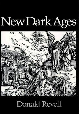 New Dark Ages (Wesleyan Poetry Series), Revell, Donald