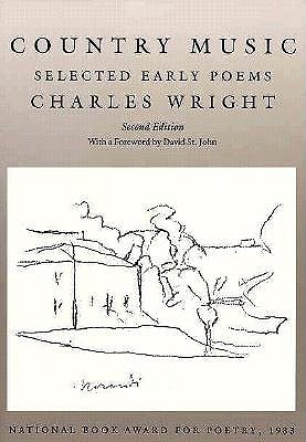 Image for Country Music: Selected Early Poems (Wesleyan Poetry Series)