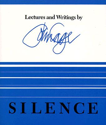 Silence: Lectures and Writings, Cage, John