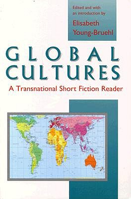 Image for Global Cultures: A Transnational Short Fiction Reader