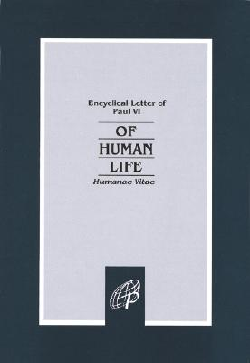 Of Human Life-Humanae Vitae (Encyclical Letter of Paul VI), Pope Paul VI