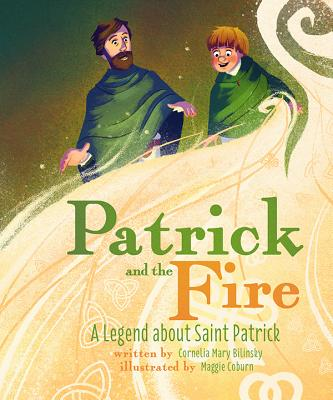 Image for Patrick and the Fire: A Legend about St. Patrick