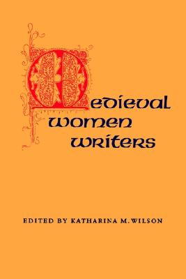 Image for Medieval Women Writers