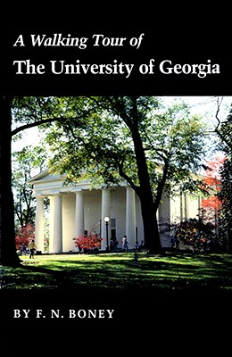 A Walking Tour of the University of Georgia, Boney, F. N.