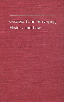 Image for Georgia Land Surveying History and Law