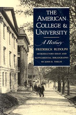 Image for American College and University: A History