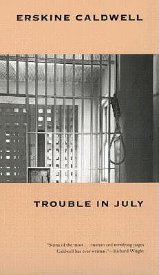 Trouble in July: A Novel (Brown Thrasher Books), Caldwell, Erskine