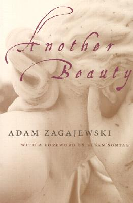 Another Beauty, ADAM ZAGAJEWSKI
