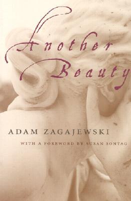 Another Beauty, ADAM ZAGAJEWSKI