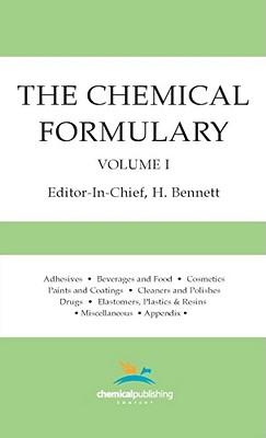 The Chemical Formulary, Volume 1, Bennett, H.