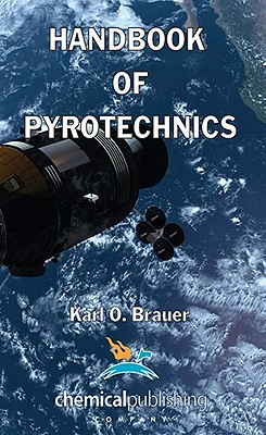 Handbook of Pyrotechnics, Brauer, Karl O.