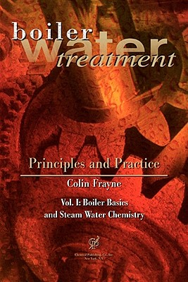Image for Boiler Water Treatment, Principles and Practice, Vol. 1