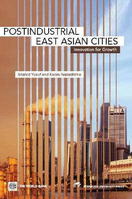 Image for Postindustrial East Asian Cities: Innovation for Growth