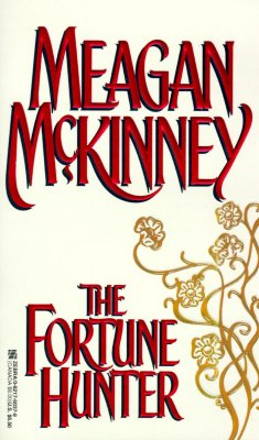 The Fortune Hunter, MEAGAN MCKINNEY