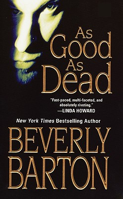 As Good As Dead Cherokee Pointe Trilogy #3, Beverly Barton