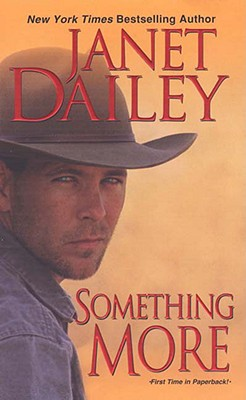 Something More (Zebra Contemporary Romance), JANET DAILEY