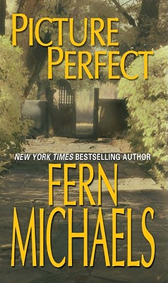 Picture Perfect, Fern Michaels