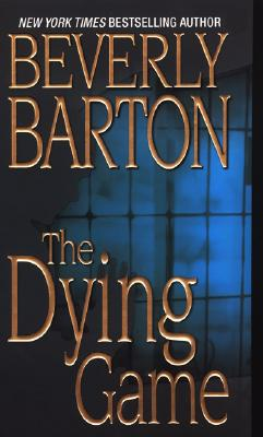 The Dying Game Zebra Romantic Suspense Series, Beverly Barton