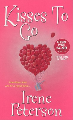 Kisses To Go (Zebra Contemporary Romance), Irene Peterson