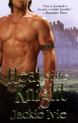 Heat of the Knight, Jackie Ivie