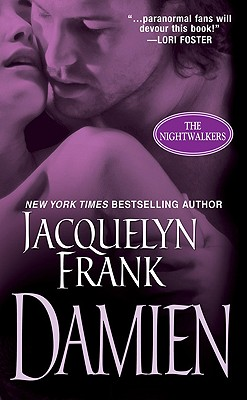 Damien (The Nightwalkers, Book 4), JACQUELYN FRANK