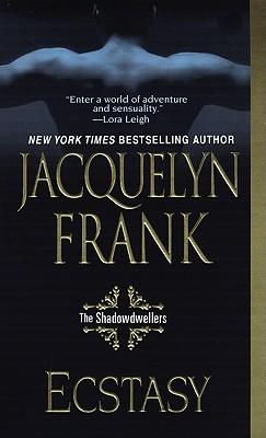 Ecstasy: The Shadowdwellers, Jacquelyn Frank