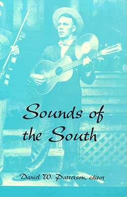 Image for Sounds of the South (Southern Folklife Collection)