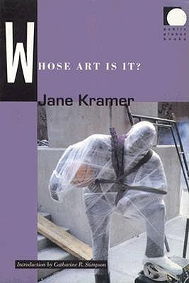 Whose Art Is It? (Public Planet Books), Kramer, Jane
