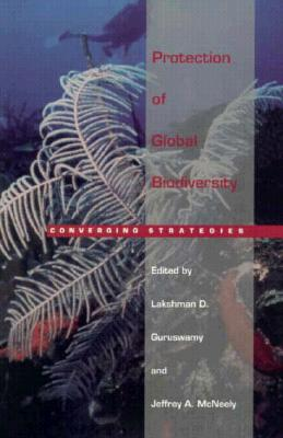 Image for Protection of Global Biodiversity: Converging Strategies