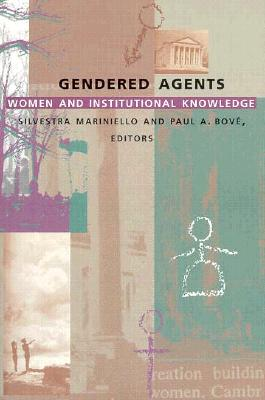 Image for Gendered Agents: Women and Institutional Knowledge (a boundary 2 book)