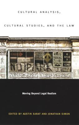 Image for Cultural Analysis, Cultural Studies, and the Law: Moving Beyond Legal Realism